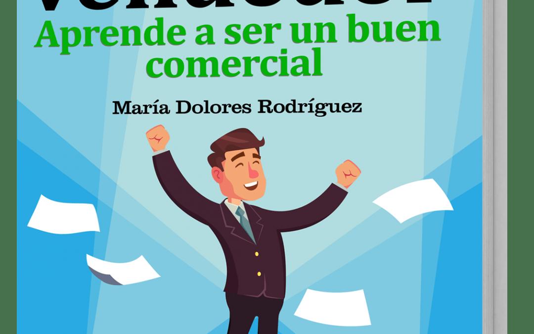Ya está disponible el «GuíaBurros: Secretos del vendedor», de María Dolores Rodríguez.