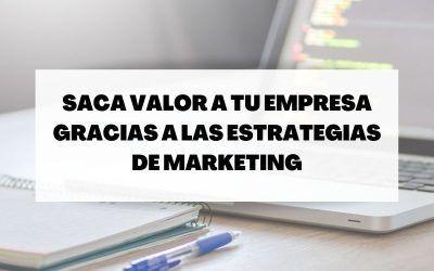 Estrategias de marketing para promocionar tu empresa